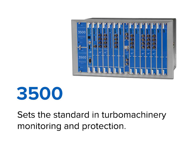 3500 - Sets the standard in turbomachinery monitoring and protection.