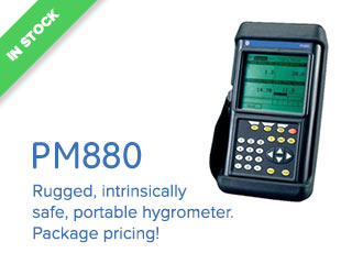 PM880 - Rugged, intrinsically safe, portable hygrometer. Package pricing!