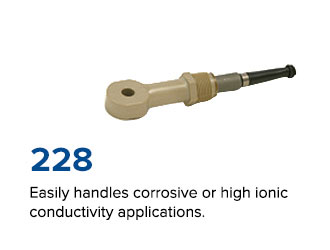 Easily handles corrosive or high ionic conductivity applications.